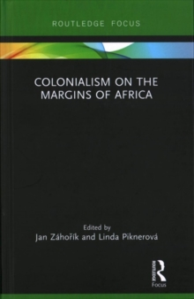 Colonialism on the Margins of Africa, Hardback Book