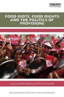 Food Riots, Food Rights and the Politics of Provisions, Hardback Book