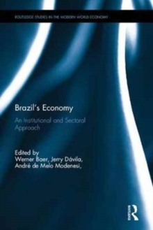 Brazil's Economy : An Institutional and Sectoral Approach, Hardback Book