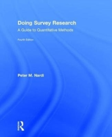 Doing Survey Research : A Guide to Quantitative Methods, Hardback Book