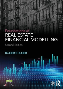 Foundations of Real Estate Financial Modelling, Paperback Book