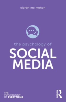 The Psychology of Social Media, Paperback / softback Book