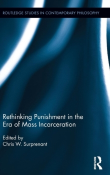 Rethinking Punishment in the Era of Mass Incarceration, Hardback Book