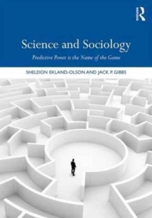 Science and Sociology : Predictive Power is the Name of the Game, Paperback Book