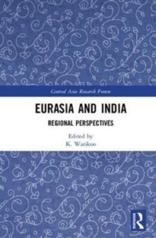 Eurasia and India : Regional Perspectives, Hardback Book