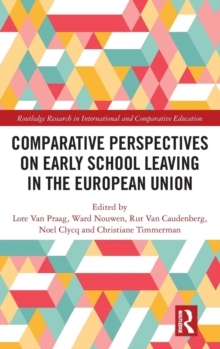 Comparative Perspectives on Early School Leaving in the European Union, Hardback Book