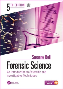 Forensic Science : An Introduction to Scientific and Investigative Techniques, Fifth Edition, Mixed media product Book