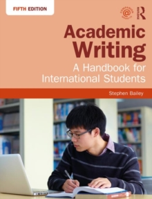 Academic Writing : A Handbook for International Students, Paperback Book