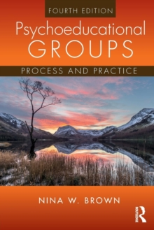 Psychoeducational Groups : Process and Practice, Paperback Book