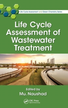 Life Cycle Assessment of Wastewater Treatment, Hardback Book