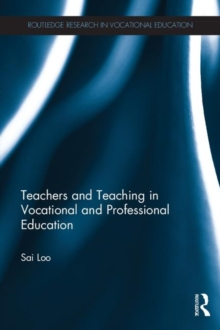 Teachers and Teaching in Vocational and Professional Education, Hardback Book