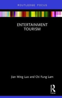 Entertainment Tourism, Hardback Book