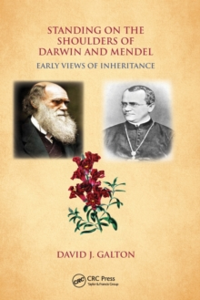 Standing on the Shoulders of Darwin and Mendel : Early Views of Inheritance, Paperback Book
