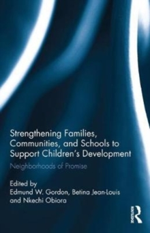 Strengthening Families, Communities, and Schools to Support Children's Development : Neighborhoods of Promise, Hardback Book