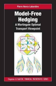 Model-Free Hedging : A Martingale Optimal Transport Viewpoint, Hardback Book