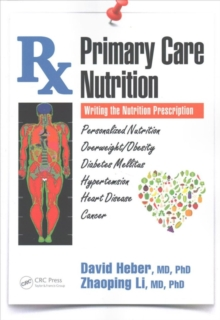 Primary Care Nutrition : Writing the Nutrition Prescription, Paperback Book