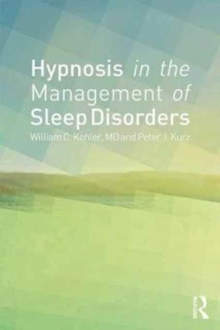 Hypnosis in the Management of Sleep Disorders, Paperback Book