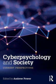 Cyberpsychology and Society : Current Perspectives, Paperback / softback Book