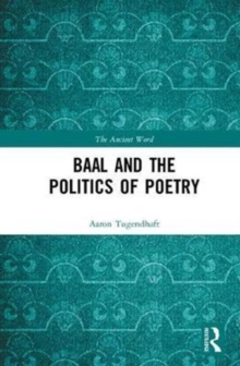 Baal and the Politics of Poetry, Hardback Book