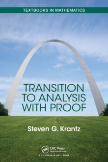 Transition to Analysis with Proof, Paperback Book