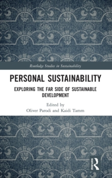 Personal Sustainability : Exploring the Far Side of Sustainable Development, Hardback Book