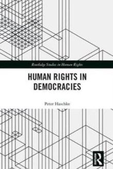 Human Rights in Democracies, Hardback Book
