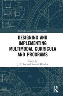 Designing and Implementing Multimodal Curricula and Programs, Hardback Book