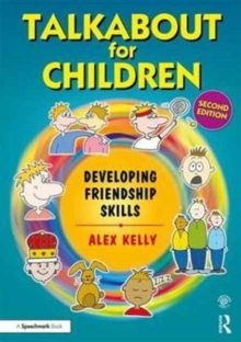 Talkabout for Children 3 (second edition) : Developing Friendship Skills, Paperback Book