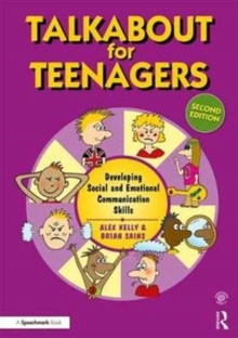 Talkabout for Teenagers : Developing Social and Emotional Communication Skills, Paperback Book