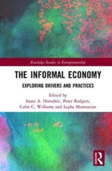 The Informal Economy : Exploring Drivers and Practices, Hardback Book