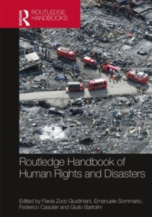 Routledge Handbook of Human Rights and Disasters, Hardback Book