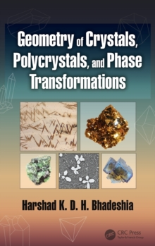 Geometry of Crystals, Polycrystals, and Phase Transformations, Hardback Book