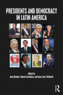 Presidents and Democracy in Latin America, Paperback Book
