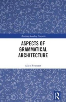 Aspects of Grammatical Architecture, Hardback Book
