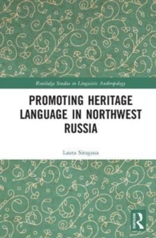 Promoting Heritage Language in Northwest Russia, Hardback Book