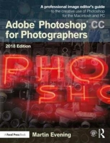 Adobe Photoshop CC for Photographers 2018, Paperback / softback Book