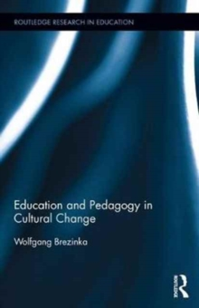 Education and Pedagogy in Cultural Change, Hardback Book