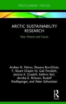 Arctic Sustainability Research : Past, Present and Future, Hardback Book