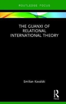 The Guanxi of Relational International Theory, Hardback Book