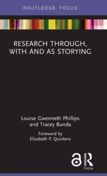 Research Through, With and As Storying, Hardback Book