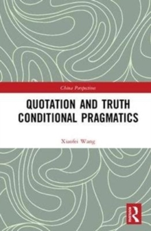 Quotation and Truth-Conditional Pragmatics, Hardback Book