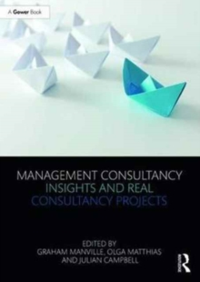 Management Consultancy Insights and Real Consultancy Projects, Paperback Book