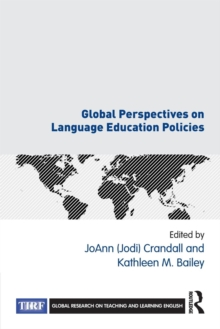 Global Perspectives on Language Education Policies, Paperback Book