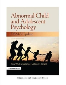 Abnormal Child and Adolescent Psychology : International Student Edition, Paperback / softback Book
