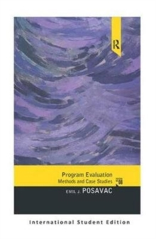 Program Evaluation : Methods and Case Studies, International Student Edition, Paperback Book