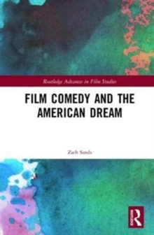 Film Comedy and the American Dream, Hardback Book