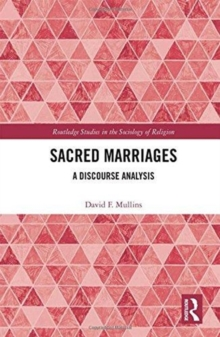 Sacred Marriages : A Discourse Analysis, Hardback Book