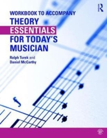 Theory Essentials for Today's Musician : Workbook, Paperback Book
