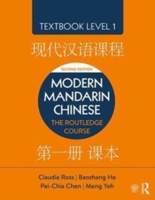 Modern Mandarin Chinese : The Routledge Course Textbook Level 1, Paperback Book