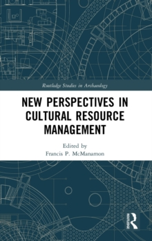 New Perspectives in Cultural Resource Management, Hardback Book